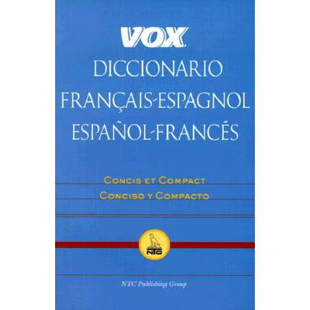 Vox Dictionary: Vox Diccionario Francais-Espagnol/Espanol