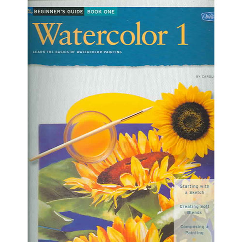 Beginner's Guide Watercolor: Learn the Basics of Watercolor Painting