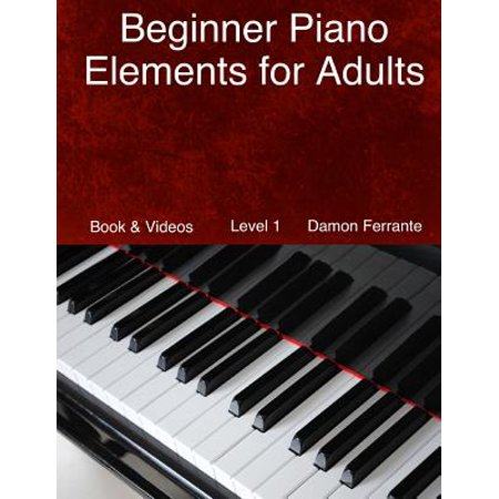 Beginner Piano Elements for Adults (Best Piano For Beginners Uk)