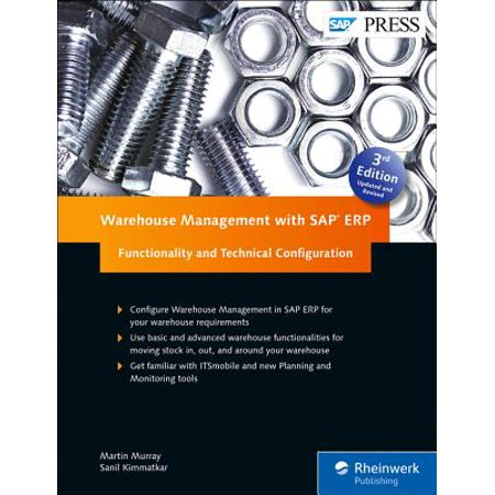 Warehouse Management with SAP Erp: Functionality and Technical Configuration ()
