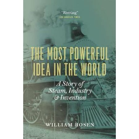 The Most Powerful Idea in the World : A Story of Steam, Industry, and Invention - Oz The Great And Powerful Oscar Diggs