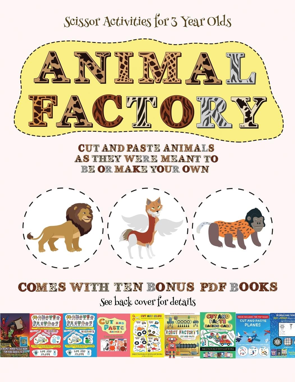 Scissor Activities for 3 Year Olds: Scissor Activities for ...