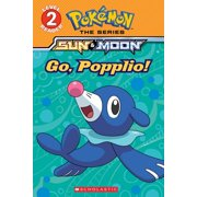 Pokmon: Go, Popplio! (Pokmon Alola: Level 2 Reader), Volume 2 (Paperback)