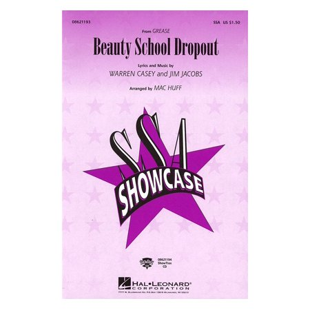 Hal Leonard Beauty School Dropout (from Grease) SSA arranged by Mac Huff - Beauty School Dropout From Grease