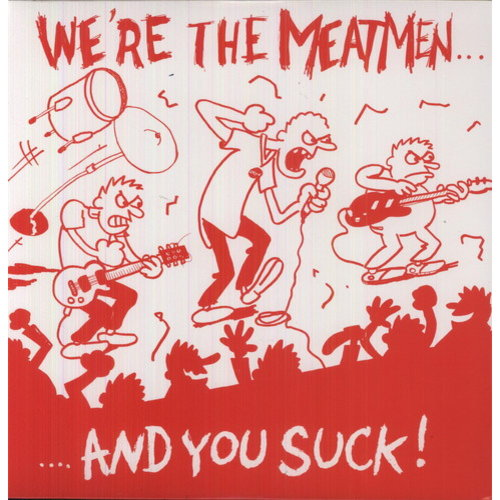 We're The Meatmen & You Suck (Reis) (Vinyl)