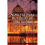Sonatas para el exilio de una reina - eBook
