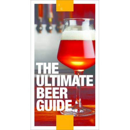 The Ultimate Beer Guide Western Edition 2017  The Best Craft Brewers  Brew Pubs   Beer Bars In The U S  West