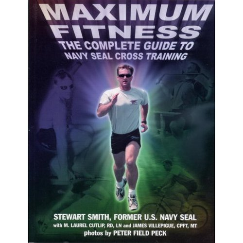 Maximum Fitness: The Complete Guide to Cross Training
