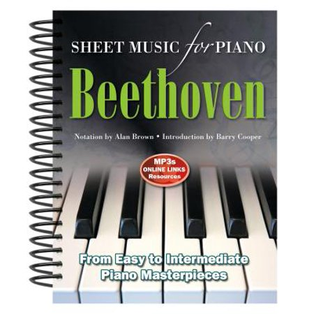 Ludwig Van Beethoven: Sheet Music for Piano : From Easy to Advanced; Over 25