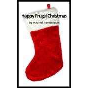 Happy Frugal Christmas - eBook