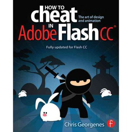 How To Cheat In Adobe Flash Cc  The Art Of Design And Animation