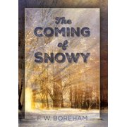 The Coming of Snowy - eBook