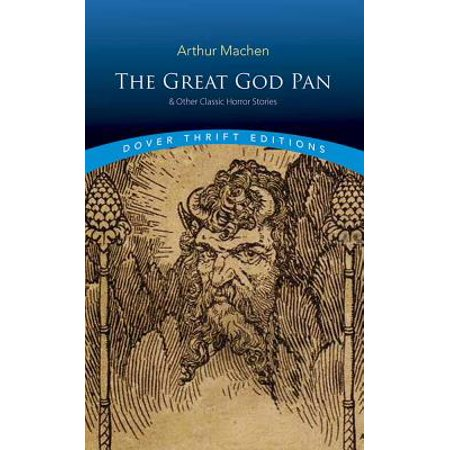 The Great God Pan & Other Classic Horror Stories - Classic Horror