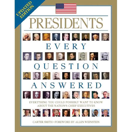 Presidents: Every Question Answered (Joseph Smith President Of The United States)