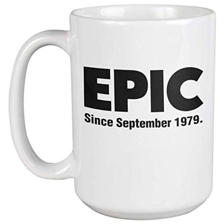 Coffee Cup Collectible - Epic Since September 1979 40th Birthday Slang Coffee & Tea Gift Mug Cup, Collectible, Party Decorations, Supplies, Favors, Things, Products, And Memorabilia For Awesome 1979 Born Men & Women (15oz)