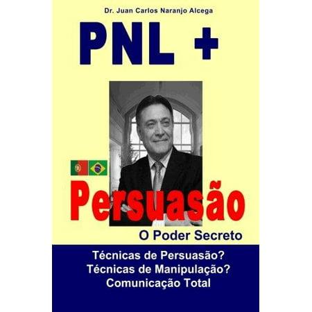 Pnl   Persuasao  O Poder Secreto