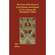The Lives of the Poets of Great Britain and Ireland (1753), Volume III.