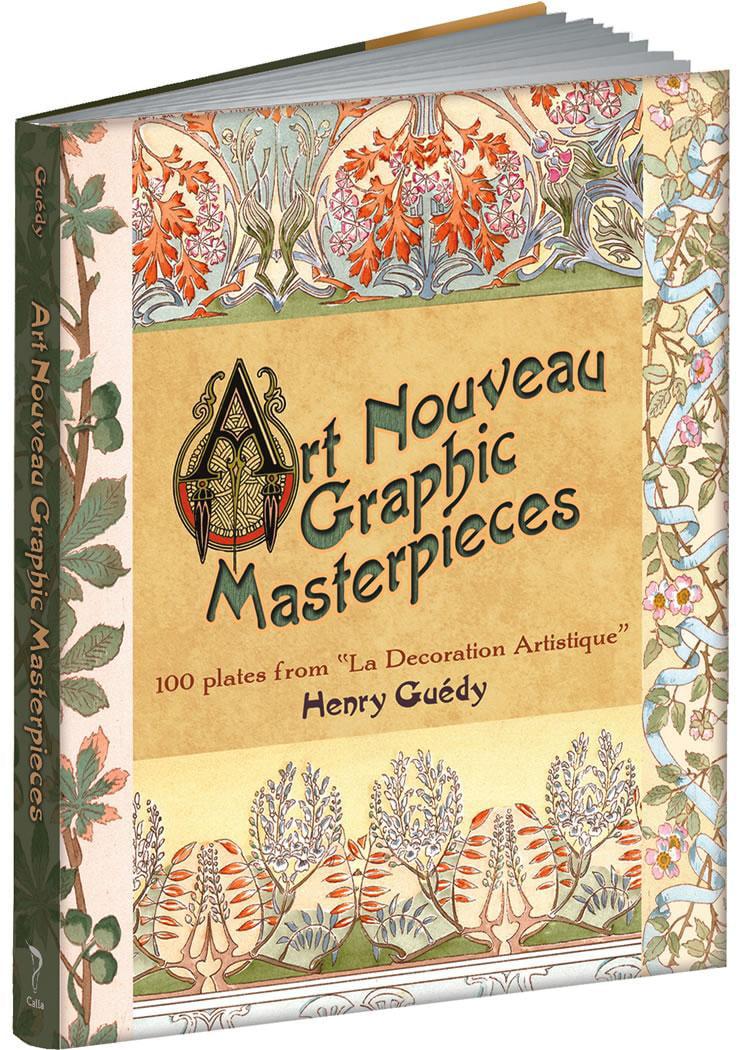 Art Nouveau Graphic Masterpieces : 100 Plates from \