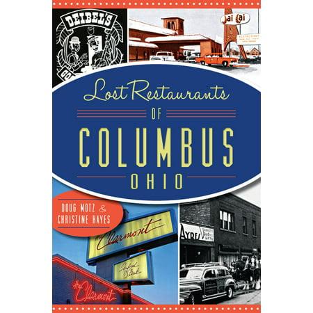 Lost Restaurants of Columbus, Ohio - eBook