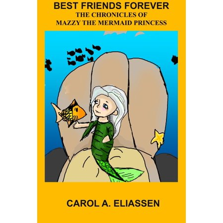 Best Friends Forever: Mazzy The Mermaid Princess -