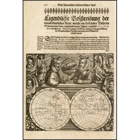 LAMINATED POSTER [Untitled Map -- Double Hemisphere Map with Portraits of Magellan, Schoten, Drake, Von Noort, Cavendish, and Speilbergen POSTER PRINT 24 x 36