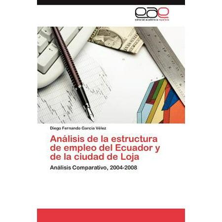 Analisis de la Estructura de Empleo del Ecuador y de la Ciudad de Loja