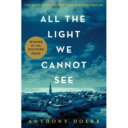 All the Light We Cannot See : A Novel (All The Light We Cannot See Discussion Questions)