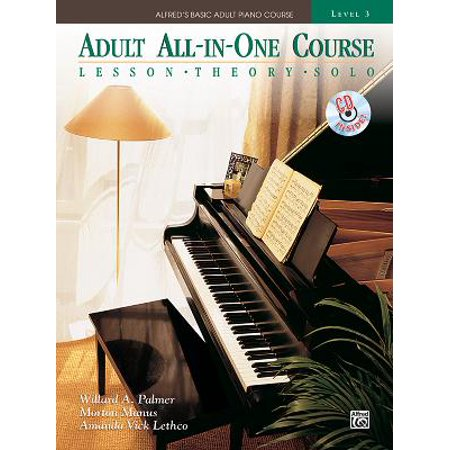 - Alfred's Basic Adult All-In-One Course, Bk 3 : Lesson * Theory * Solo, Comb Bound Book & CD