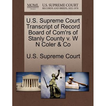 U.S. Supreme Court Transcript of Record Board of Com'rs of Stanly County V. W N Coler & Co