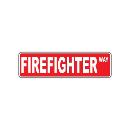 Firefighter Plaque (Firefighter Appreciation Way Aluminum Metal Novelty Street Sign Fire Dept 4x13.5)