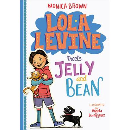 Lola Levine Meets Jelly and Bean](How Many Jellybeans Are In A Bag)