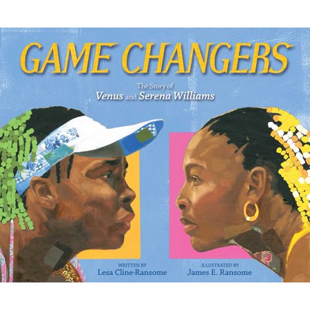 Game Changers: The Story of Venus and Serena Williams (Hardcover)](Venus The Goddess Of)