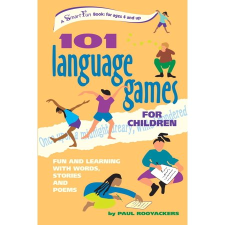 101 Language Games for Children : Fun and Learning with Words, Stories and Poems