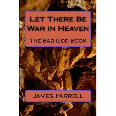 Let There Be War in Heaven: The Bad God Book - image 1 de 1
