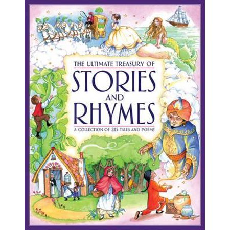 The Ultimate Treasury of Stories and Rhymes : A Collection of 215 Tales and Poems - Funny Halloween Rhymes Poems