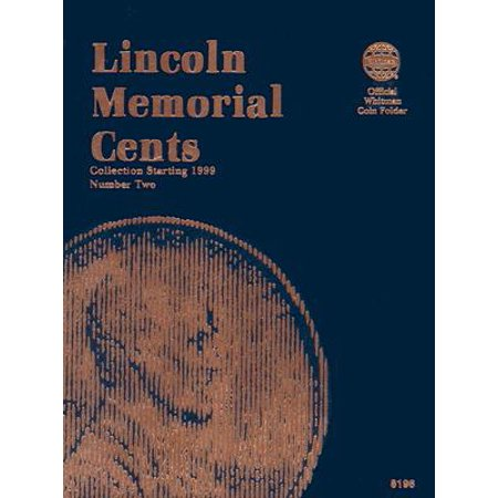 Lincoln Memorial Cents Number Two : Collection Starting 1999