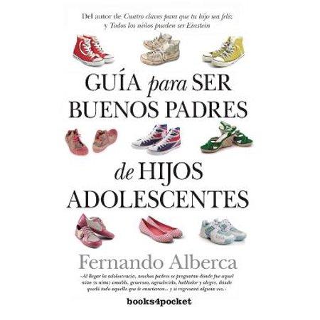 Guia Para Ser Buenos Padres de Hijos Adolescentes