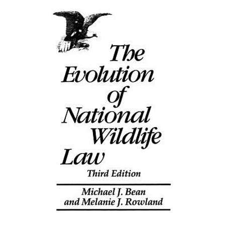 The Evolution of National Wildlife Law : Third