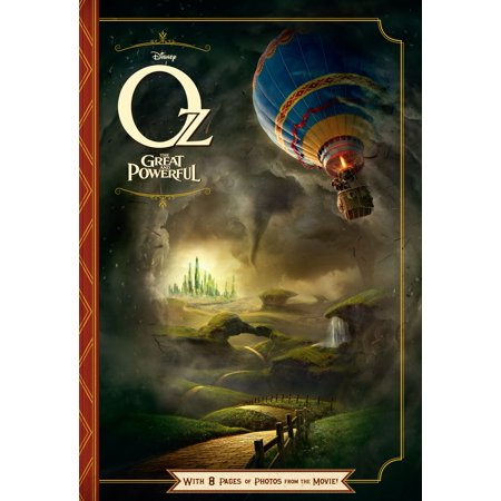 Oz: The Great and Powerful Junior Novel - eBook - Oz The Great And Powerful Oscar Diggs