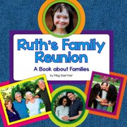 Ruth's Family Reunion : A Book about Families