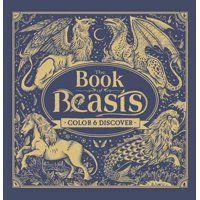 Book of Beasts Mystical Creatures Coloring Book Hardcover Explore The Power Of Intuition and Deepen Your Spirituality Book