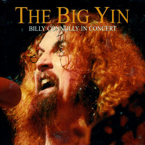 Big Yin: Billy Connolly In Concert