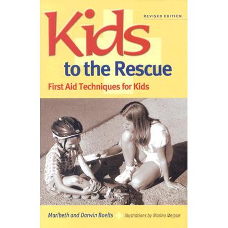 Kids to the Rescue! : First Aid Techniques for Kids (Pet First Aid Book)