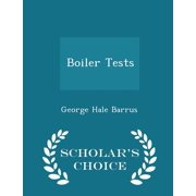 Boiler Tests - Scholar's Choice Edition