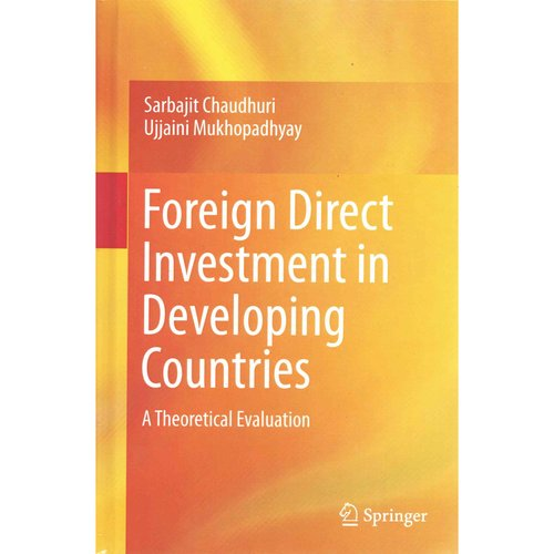 Foreign Direct Investment in Developing Countries: A Theoretical Evaluation