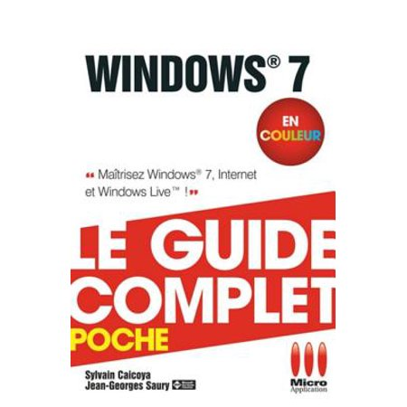 Windows 7 - Le guide complet en couleur - eBook