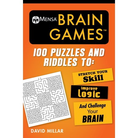 Mensa's Brilliant Brain Workouts: Mensa(r) Brain Games: 100 Puzzles and Riddles to Stretch Your Skill, Improve Logic, and Challenge Your Brain (Paperback) - Brain Teasers Riddles For Kids
