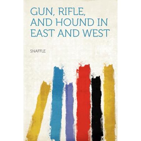 Gun, Rifle, and Hound in East and West (East Suffolk Hounds)