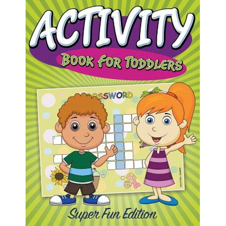 Activity Book for Toddlers : Super Fun Edition