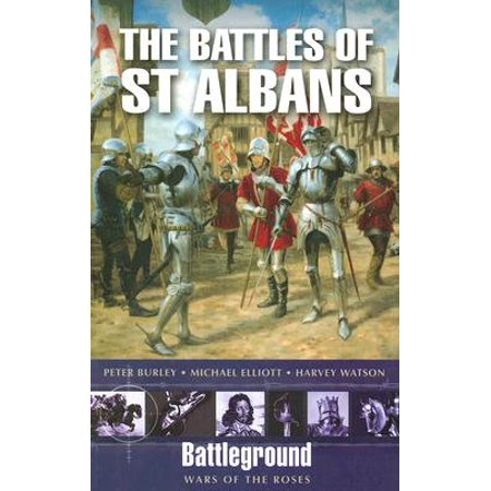 The Battles of St Albans - Narnia Peter Sword